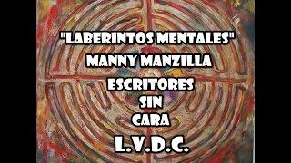 MANNY MANZILLA // LABERINTOS MENTALES // LETRA