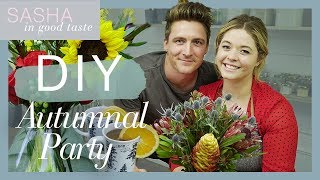 Flower Market Vlog & Autumn DIYs  | Sasha In Good Taste | Sasha Pieterse Sheaffer