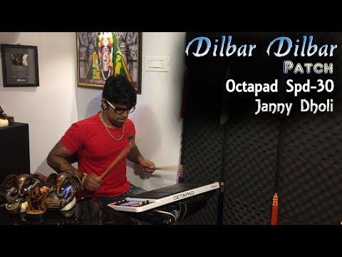 Dilbar Dilbar Patch   Octapad Spd-30   Janny Dholi