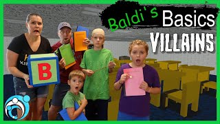VILLAINS Baldi's Basics Classic In Real Life S5 Ep6 (Thumbs Up Family)