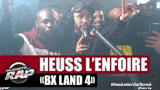 """Heuss L'enfoiré """"BX land 4"""" #PlanèteRap"""