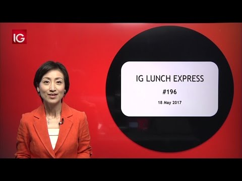 IG証券 LUNCH EXPRESS 2017/05/18