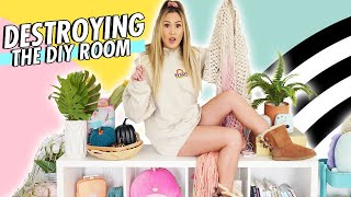 DESTROYING MY DIY ROOM // EXTREME MAKEOVER Episode 1