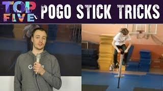 Top 5 Remarkable Pogo Stick Tricks