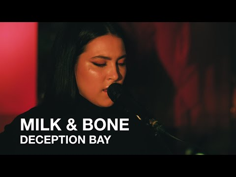 Milk & Bone | Deception Bay | First Play Live