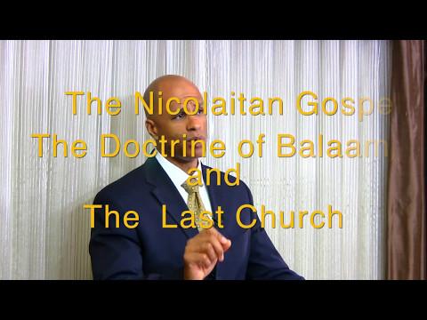 The Nicolaitan Gospel, The Doctrine of Balaam, and The Last Church