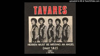 Tavares _ Heaven Must Be Missing An Angel (12''version)