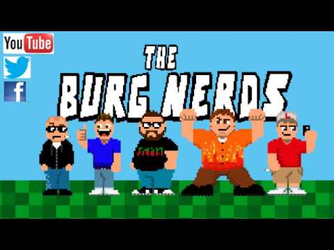 The Burg Nerds - Grilled Cheese - Episode 7 - Bryan Sanders