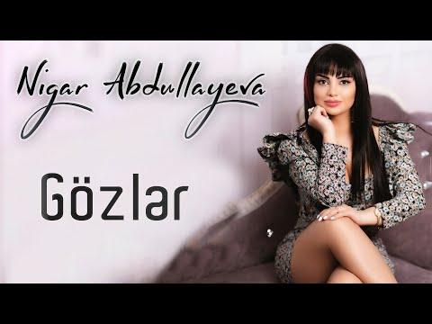 Nigar Abdullayeva - Gözler (Official Klip)