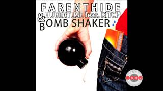 Farenthide & Hubertuse feat. Kitch - Bomb Shaker (Radio Edit) /prev