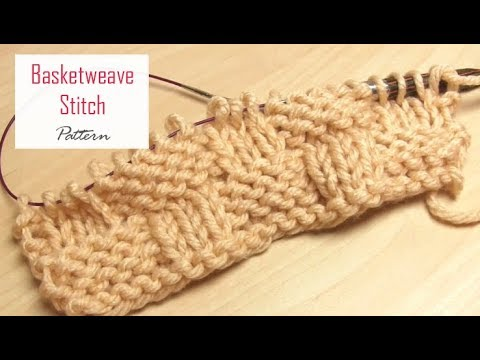 How To Knit Basketweave Stitch Pattern Easy Texture Tutorial For