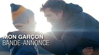 MON GARÇON - Bande-annonce - Guillaume Canet, Mélanie Laurent