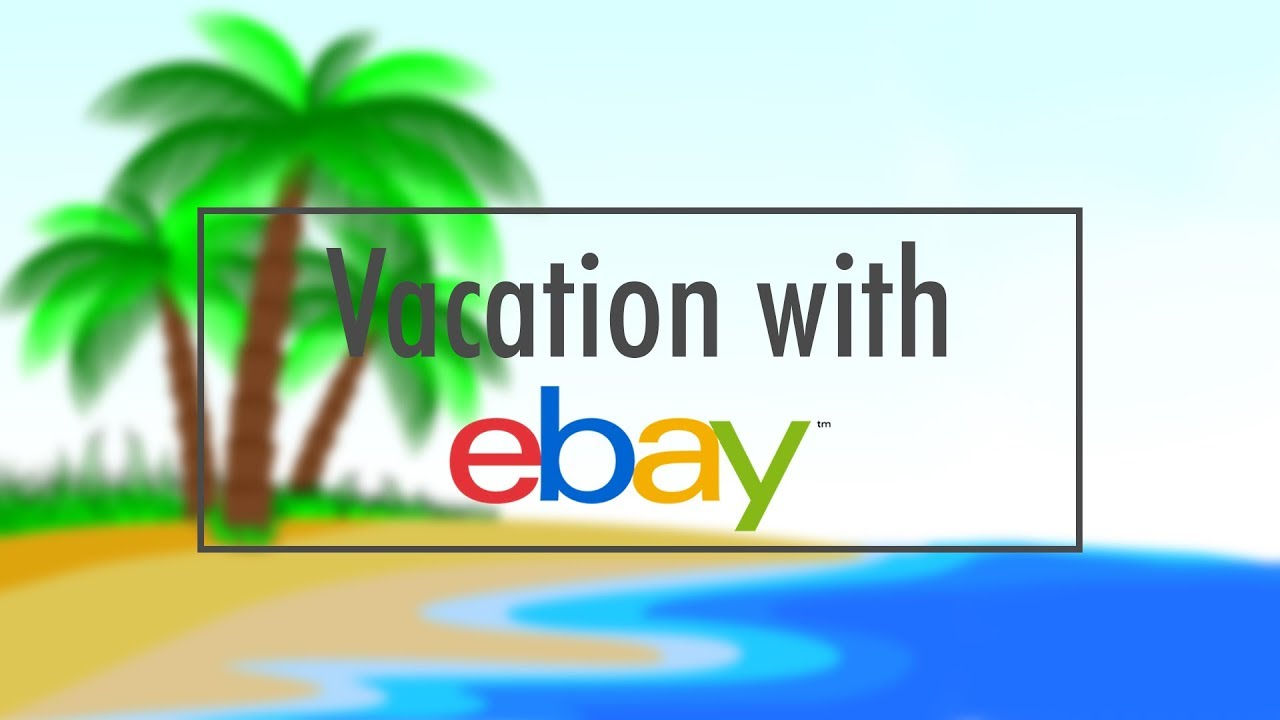 How To Turn On/ Off EBay Store On Vacation Mode