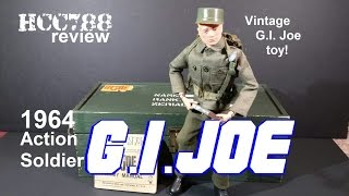 HCC788 - 1964 Action Soldier G.I. JOE! Vintage G.I. Joe toy review! HD S03E17