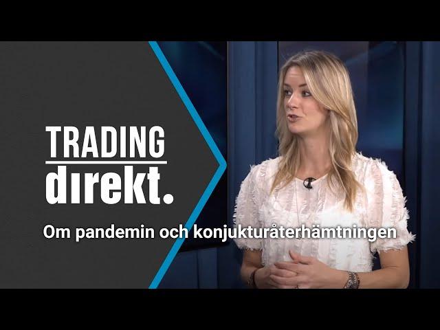 Trading Direkt 2020-10-09: Maria Landeborn om pandemin och konjunkturåterhämtningen