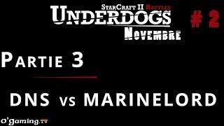 Partie 3 - Épisode 2 // UnderDogs de novembre