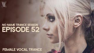 Uplifting Female Vocal Trance Mix - November 2019 / NNTS 52 - DeJe Vsl