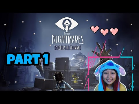 """Little Nightmare """"Secret Of The Maw"""" Gameplay ♡ Part 1   Psykiss 💋  """