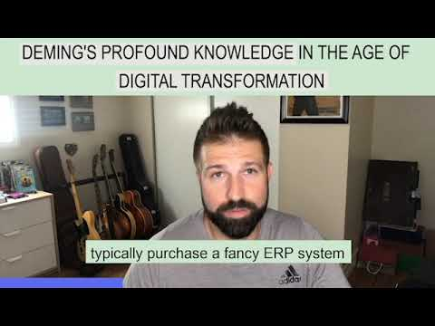 Deming's Profound Knowledge In The Age Of Digital Transformation