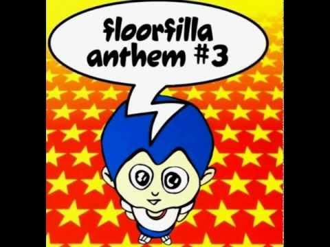 FLOORFILLA MP3 TÉLÉCHARGER ANTHEM 4
