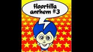 FloorFilla Anthem #3