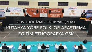 Gambar cover Kütahya Yörefader GSK | Gençler Düzenlemeli | 2019 THOF İzmir Grup #Zeybekoloji