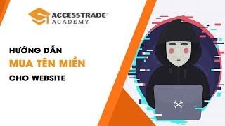 Làm web kiếm tiền với Affiliate tài chính || Video 1 - Hướng dẫn mua tên miền cho Website
