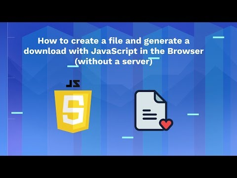 How To Create A File And Generate A Download With JavaScript In The Browser (without A Server)