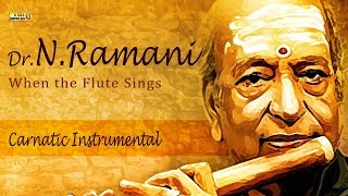 Download Carnatic Instrumental | Best Of Dr.N.Ramani Flute Classical Music | Thyagaraja Evergreen Songs