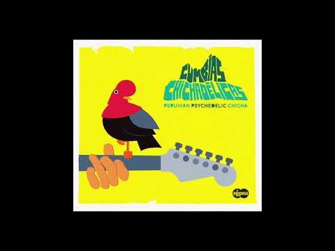 Cumbias Chichadélicas : Peruvian Psychedelic Chicha (Infopesa) Disco Completo / Full Album