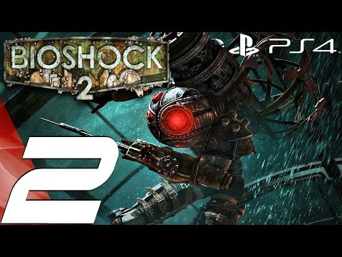 BioShock 2 Remastered (PS4) - Gameplay Walkthrough Part 2 - Pauper's Drop 1080P 60FPS