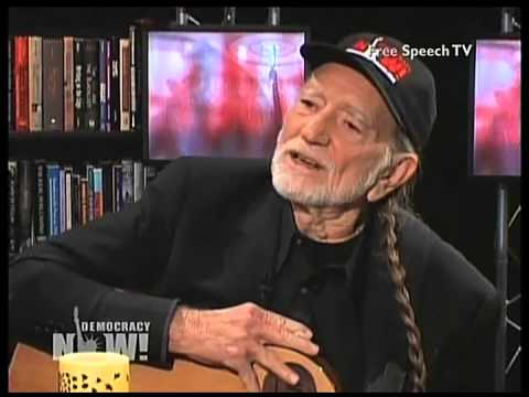 Willie Nelson Democracy Now Interview