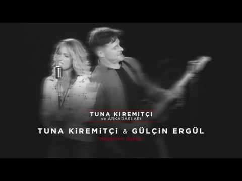Tuna Kiremitçi & Gülçin Ergül - Hayatının Hatası (Tuna Kiremitçi Ve Arkadaşları)