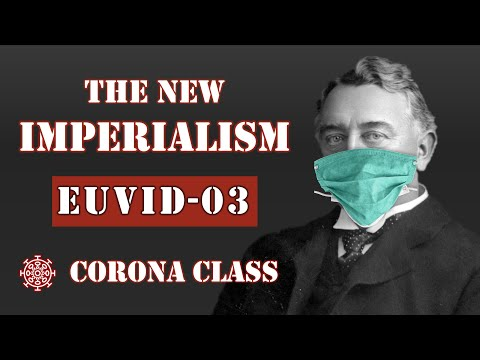The New Imperialism (EUVID-03: AP Euro Corona Class)
