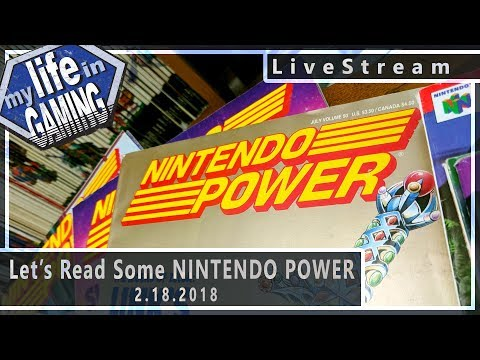 Reading Nintendo Power (w/Greg Sewart & Chris Alaimo) :: 2.18.2018 LiveStream / MY LIFE IN GAMING - Reading Nintendo Power (w/Greg Sewart & Chris Alaimo) :: 2.18.2018 LiveStream / MY LIFE IN GAMING