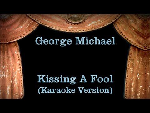 Kissing a Fool Lyrics