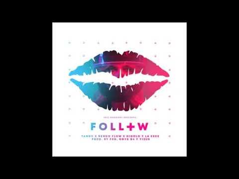 Yannc x Ñengo Flow x Gigolo Y La Exce   Follow    prod  by FHH, Onyx G4 y Yizus Prod  pp