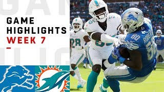 Lions vs. Dolphins Week 7 Highlights | NFL 2018