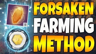 Destiny 2   FORSAKEN FARMING METHOD!  (EXOTIC, MATERIAL, MASTERWORK CORES)