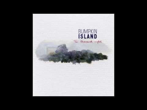 Bumpkin Island - Alone