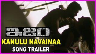 Ism Trailer Kanulu Navainaa Song  Kalyanram  Aditi Arya  Puri Jagannadh