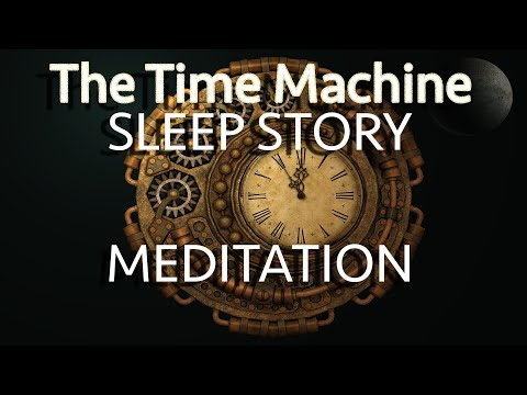 Guided meditation - law of attraction - The time machine