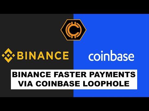Binance Faster Payments Via Coinbase Loophole