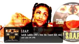 S.O.A.P. - Ladidi Ladida (TNT