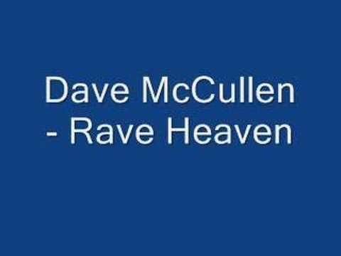 Клип Dave McCullen - Rave Heaven