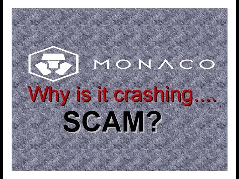 Monaco:  Why is it crashing Visa out?...SCAM?  (Episode 14)