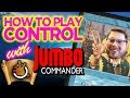 How to Play Control with Jumbo Commander | The Command Zone #205 | Magic: the Gathering EDH