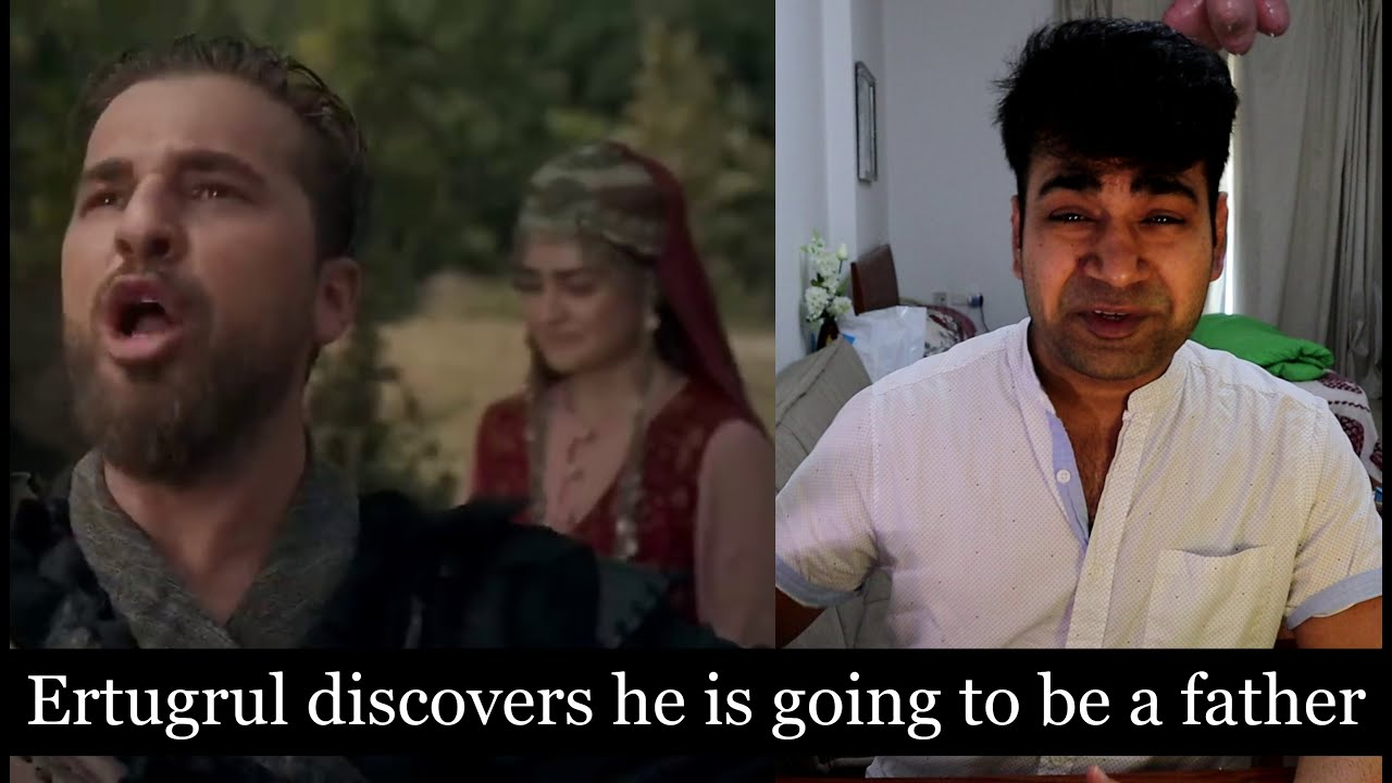 Ertugrul discovers he is going to be a father   Indians React