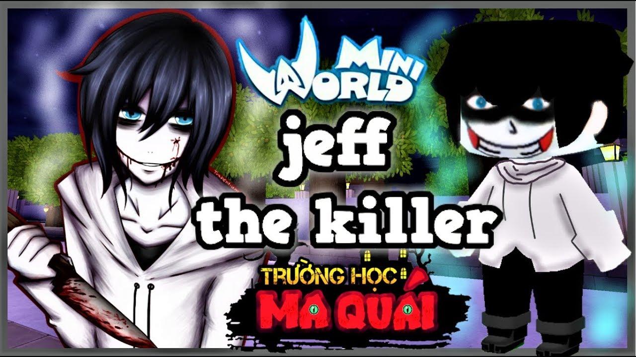 TRƯỜNG HỌC MA QUÁI: -tập 7- 1 ngày làm jeff the killer | trừng trị cô gái xem thường bạn trai nghèo