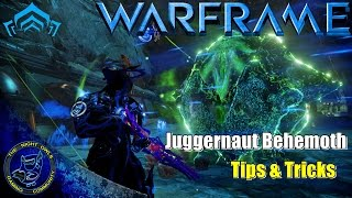 Warframe: Tips & Tricks - Juggernaut Behemoth | Black Seed Scourge 4 Tactical Alert